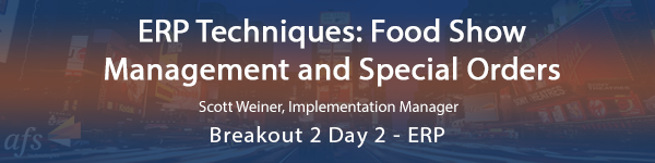 ERP Techniques Food Show Management and Special Orders