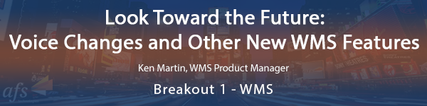 Look Toward the Future Voice Changes and Other New WMS Featur
