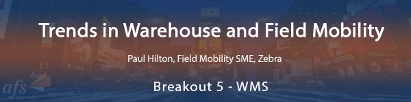 Trends in Warehouse and Field Mobility